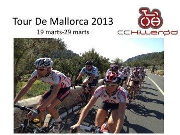 Tour De Mallorca 2011 24 marts-3 april - CC Hillerød