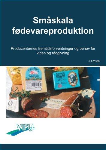 Småskala fødevareproduktion - VIFU