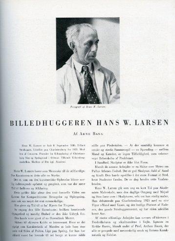 HANS W. LARSEN er født 8. September 1886. Udlært - Vejen ...