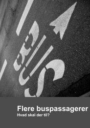 Flere buspassagerer - Hvad skal der til? - Danske Regioner