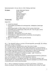 1 Bestyrelsesmøde d. 19. juni 2011 kl. 9.00 i Mollerup Golf Club. Til ...