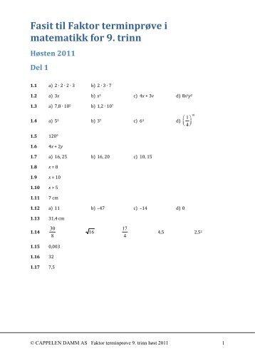 Fasit til Faktor terminprøve i matematikk for 9. trinn Høsten 2011 Del 1