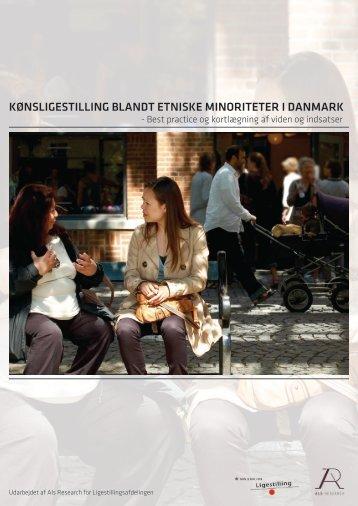 KØNSLIGESTILLING BLANDT ETNISKE MINORITETER I DANMARK