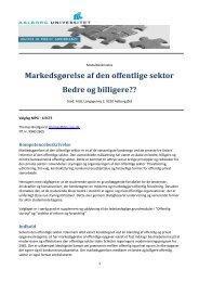 Markedsgørelse af den offentlige sektor Bedre og billigere??