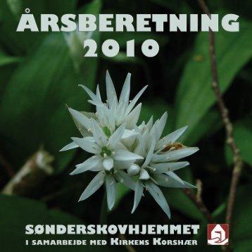 Årsberetning for 2010 - Sønderskovhjemmet