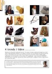 4 trends i tiden - Danmarks Optikerforening