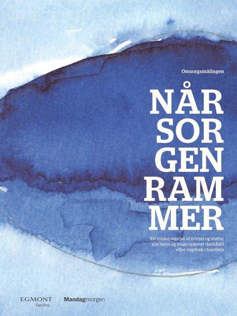 Læs hele rapporten fra Egmont Fonden og Mandag Morgen her (pdf.)
