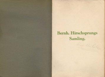 Bernh. Hirschsprungs Samling.