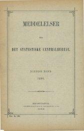 Meddelelser fra Det Statistiske Centralbureau 1891 - SSB