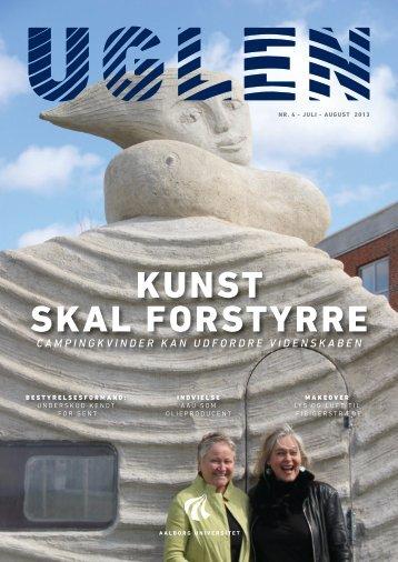 KUnST SKAL FOrSTYrrE - UGlen - Aalborg Universitet