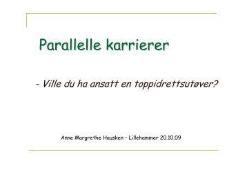 Anne Margrethe Hausken - Konferanser