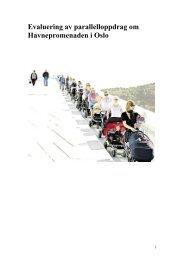 Evaluering av parallelloppdrag om Havnepromenaden i ... - Fjordbyen