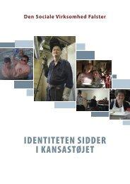 Identiteten sidder i Kansastøjet - Velkommen til Den Sociale ...