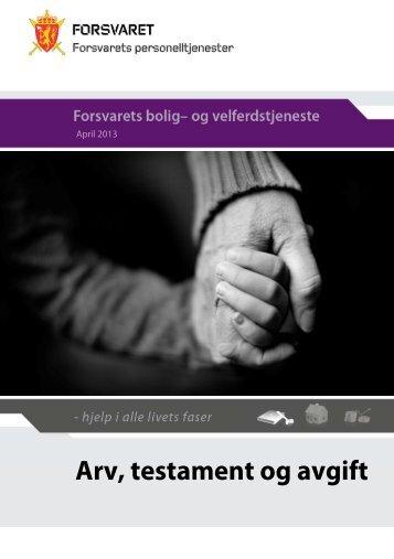 Arv, testament og avgift (pdf) - Forsvaret