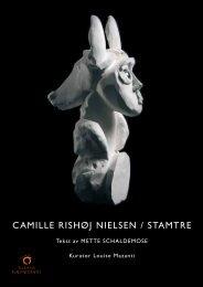 CAMILLE RISHØJ NIELSEN / STAMTRE - Telemark kunstnersenter