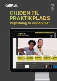 Vejledning til underviser GtilP.dk - Guiden til Praktikplads