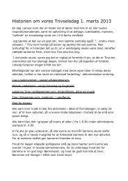 Historien om vores Trivselsdag 1. marts 2013