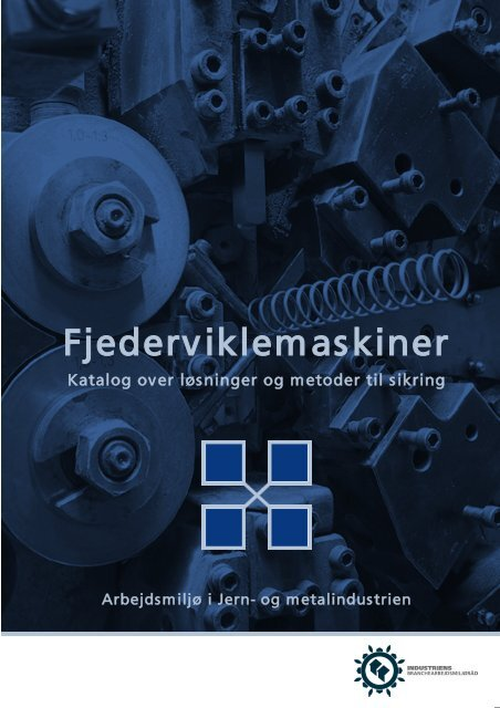 Hent Fjederviklemaskiner - Industriens Branchearbejdsmiljøråd