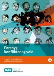 Hent Forebyg konflikter og vold - Arbejdsmiljoweb.dk