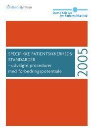 Specifikke patientsikkerhedsstandarder - Dansk Selskab for ...