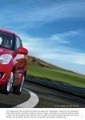 Den helt nye Swift. Mere sporty og køreglad - Suzuki.dk - Page 7