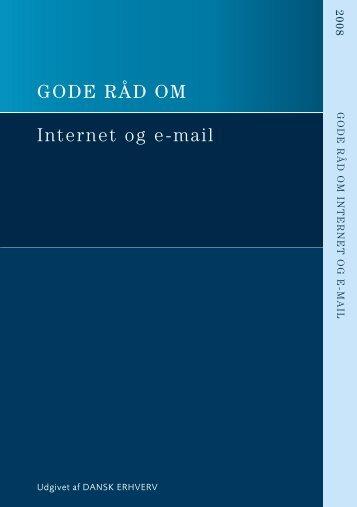 GODE RÅD OM Internet og e-mail