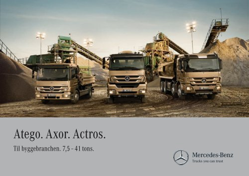 Atego. Axor. Actros. - Mercedes-Benz Luxembourg