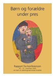 Børn og forældre under pres - Servicestyrelsen