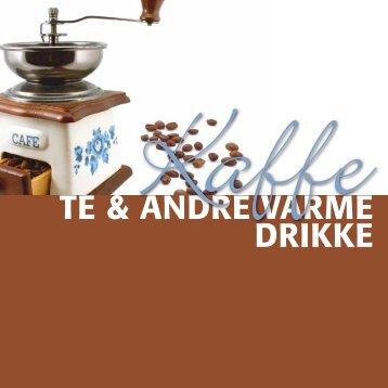 TE & ANDRE VARmE DRiKKE - MENY kaffe