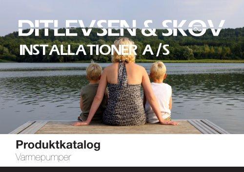 Produkt katalog varmepumper - Ditlevsen & Skov Installationer A/S