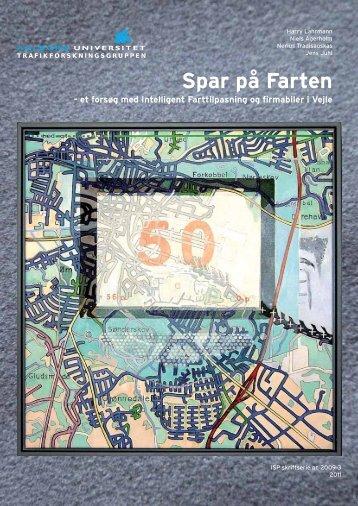 Lahrmann H, Agerholm N, Tradisauskas N, Juhl J ... - Spar på Farten