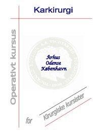 KURSUS I OPERATIV KARKIRURGI - Dansk Kirurgisk Selskab
