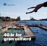 40 år for grøn velfærd - Miljøministeriet