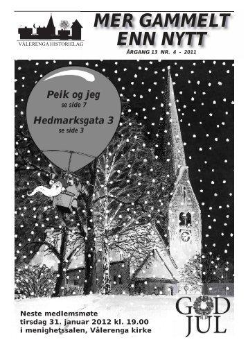 Mer gammelt enn nytt 4/2011 - Vålerenga Historielag