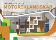 Fra gymnastiksal til motoriklandskab - Lokale og Anlægsfonden