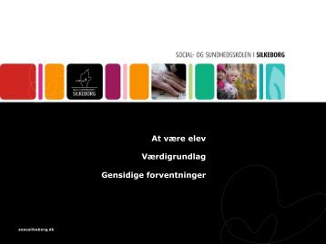 At være elev Værdigrundlag Gensidige ... - SOSU Silkeborg
