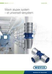 Wavin alupex system – et universelt rørsystem