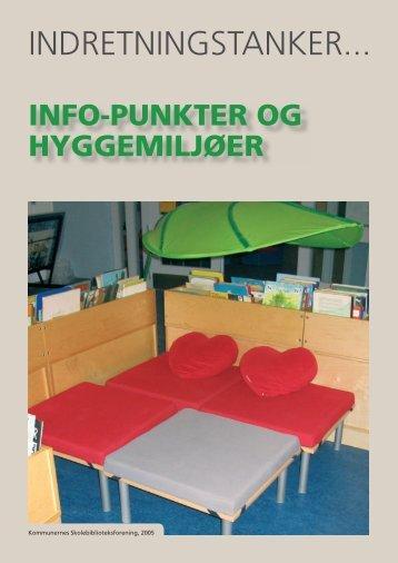 info-punkter og hyggemiljøer - Kommunernes Skolebiblioteksforening