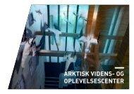 ARKTISK VIDENS- OG OPLEVELSESCENTER - Arktisk Institut