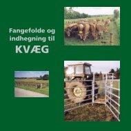 Fangefolde og indhegning til Kvæg - LandbrugsInfo
