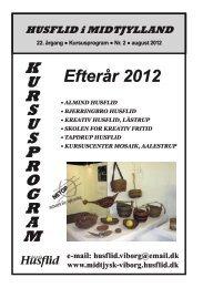 Kursusprogram efterår 2012 - Midtjysk Husflidsforening - Viborg