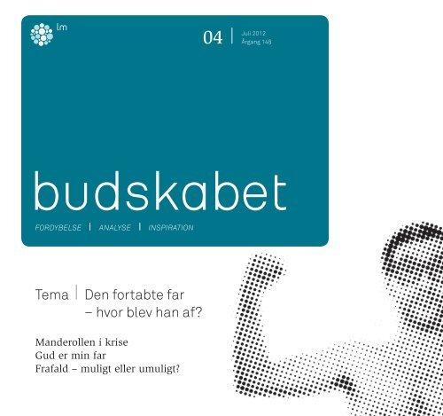 Læs Budskabet 4/2012 som pdf-fil her. - Luthersk Mission