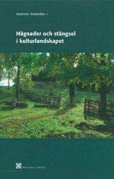 Hägnader och stängsel i kulturlandskapet - Riksantikvarieämbetet