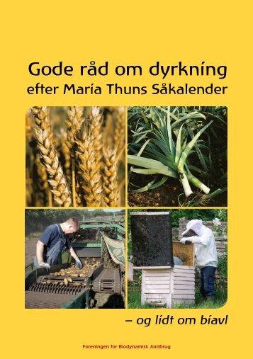 Gode råd om dyrkning - Foreningen for Biodynamisk Jordbrug