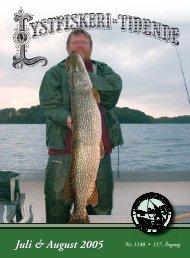 Juli & August 2005 - Lystfiskeriforeningen