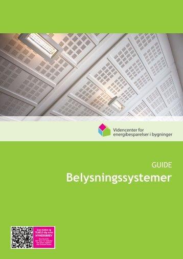 Belysningssystemer - Videncenter for energibesparelser i bygninger