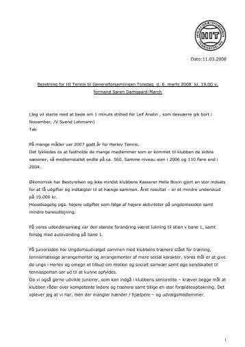 Dato:11.03.2008 Beretning for HI Tennis til Generalforsamlingen ...