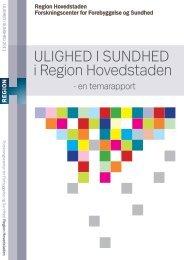 ULIGHED I SUNDHED I Region Hovedstaden - en temarapport