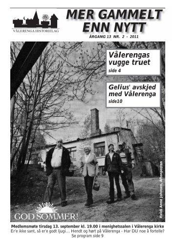 Mer gammelt enn nytt 2/2011 - Vålerenga Historielag