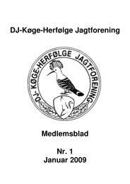 DJ-Køge-Herfølge Jagtforening Medlemsblad Nr. 1 Januar 2009